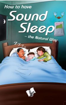 How to have Sound Sleep - The Natural Way, A.K.Sethi