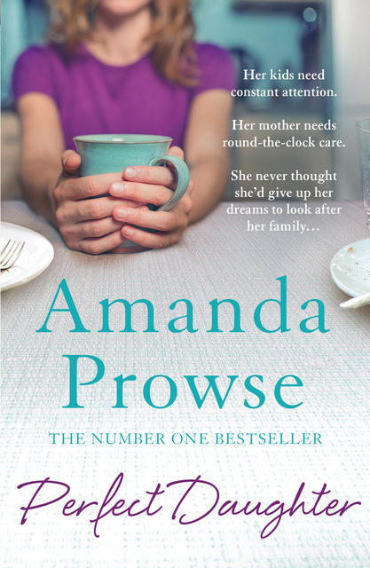 Perfect Daughter, Amanda Prowse