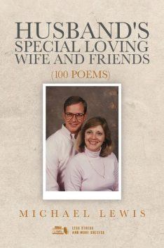 Husband's Special Loving Wife and Friends, Michael Lewis
