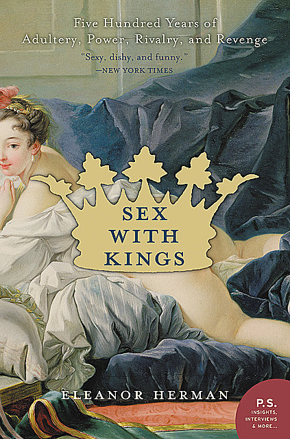 Sex with Kings, Eleanor Herman