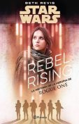 Rebel rising, Beth Revis
