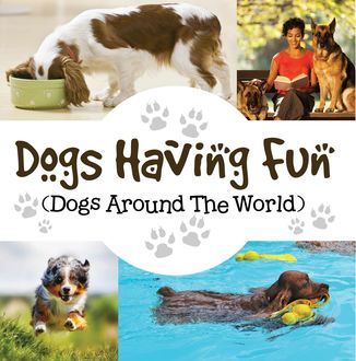 Dogs Having Fun (Dogs Around The World), Baby Professor