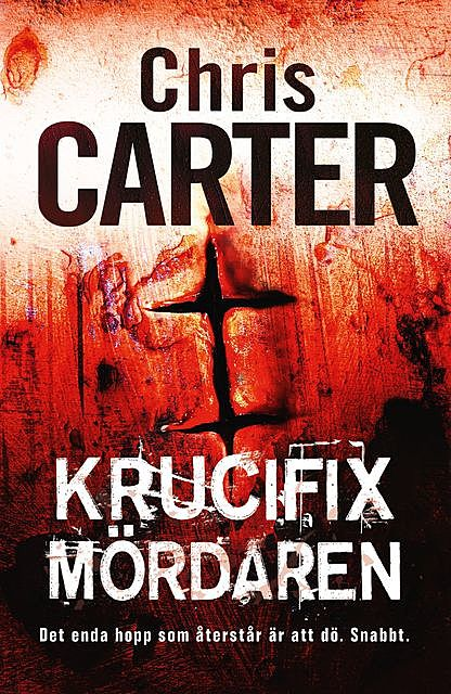 Krucifixmördaren, Chris Carter