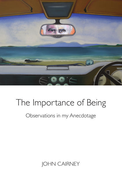 The Importance of Being, John Cairney