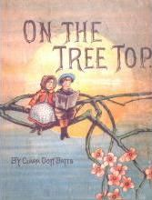 On the Tree Top, Clara Doty Bates