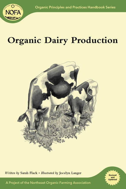 Organic Dairy Production, Sarah Flack