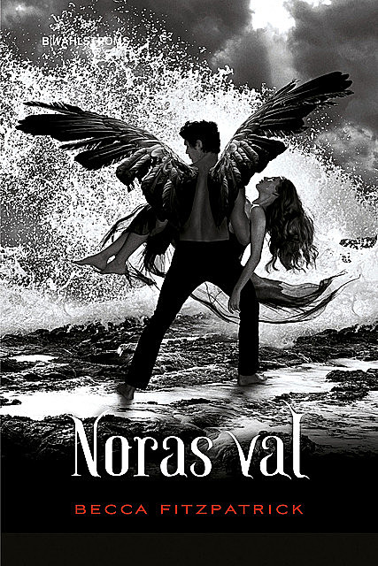 Noras val, Becca Fitzpatrick