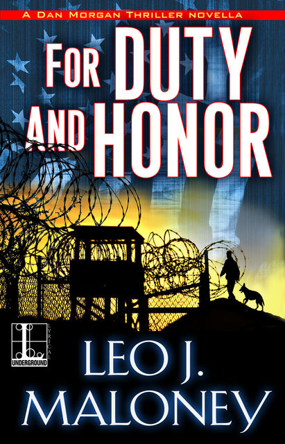 For Duty and Honor, Leo J. Maloney