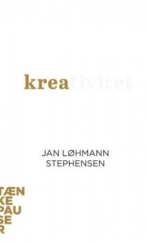Kreativitet, Jan Løhmann Stephensen