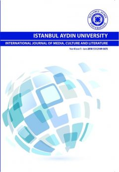 ISTANBUL AYDIN UNIVERSITY INTERNATIONAL JOURNAL OF MEDIA, CULTURE AND LITERATURE, CULTURE, ISTANBUL AYDIN UNIVERSITY INTERNATIONAL JOURNAL OF MEDIA, LITERATURE