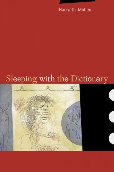 Sleeping with the Dictionary, Harryette Mullen