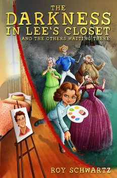 The Darkness in Lee's Closet and the Others waiting there, Roy Schwartz