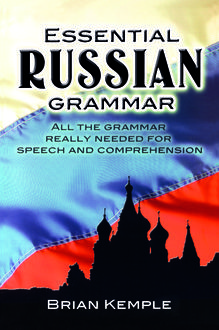 Essential Russian Grammar, Brian Kemple