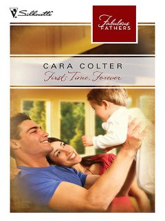 First Time, Forever, Cara Colter