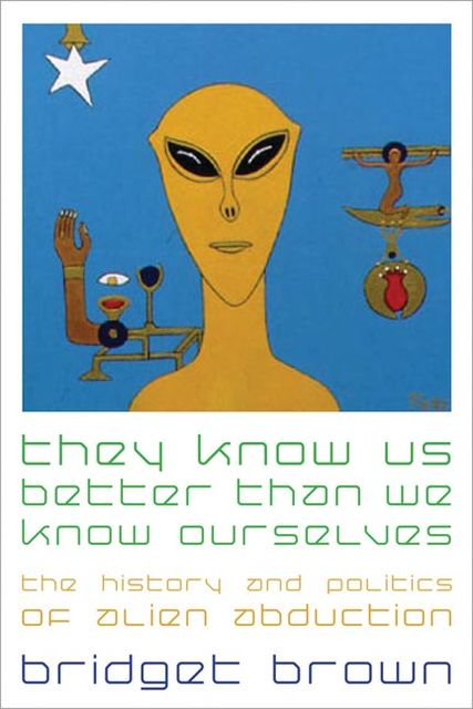 They Know Us Better Than We Know Ourselves, Bridget Brown