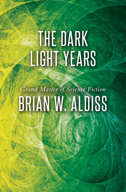The Dark Light Years, Brian Aldiss