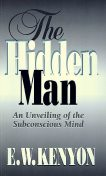 The Hidden Man, E.W.Kenyon