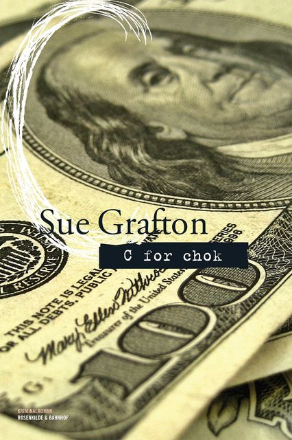C for chok, Sue Grafton