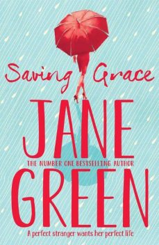 Saving Grace, Jane Green