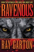 Ravenous, Ray Garton