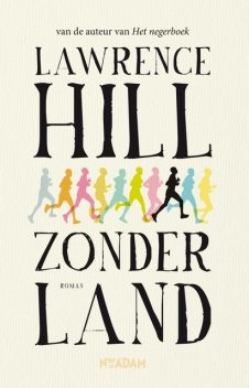 Zonder land, Lawrence Hill