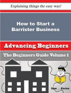 How to Start a Barrister Business (Beginners Guide), Remedios Couch
