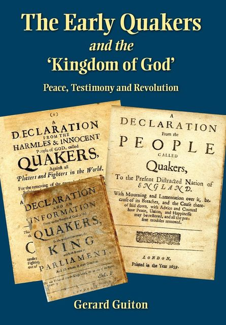 The Early Quakers and the 'Kingdom of God', Gerard Guiton