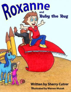 Roxanne and Ruby the Rug, Sherry Cutrer