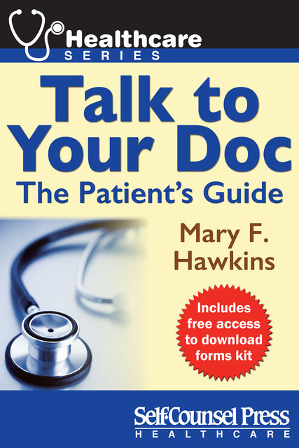 Talk to Your Doc, Mary F.Hawkins