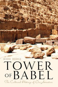 Tower of Babel, Bodie Hodge