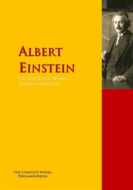 The Collected Works of Albert Einstein, Albert Einstein