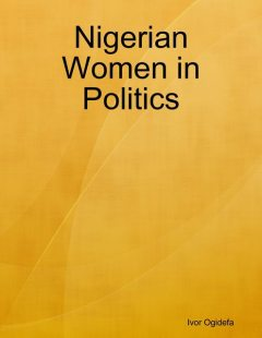 Nigerian Women in Politics, Ivor Ogidefa