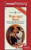 Powerful Persuasion, Margaret Mayo