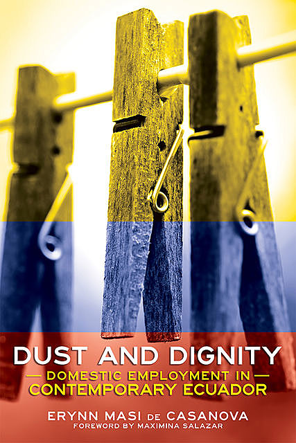 Dust and Dignity, Erynn Masi de Casanova