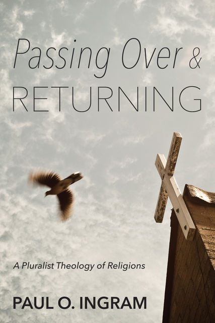Passing Over and Returning, Paul O. Ingram