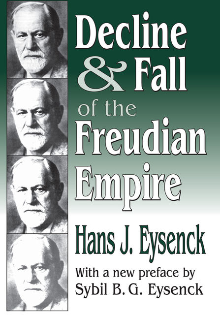 Decline and Fall of the Freudian Empire, Hans Eysenck