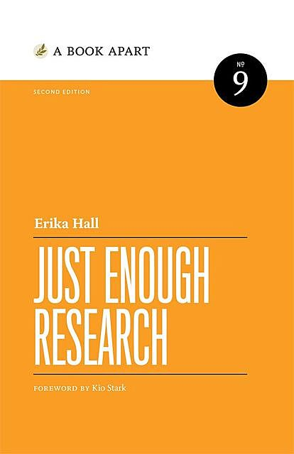 Just Enough Research, 2e, Erika Hall