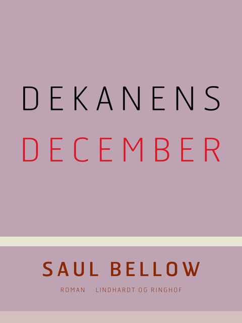 Dekanens december, Saul Bellow