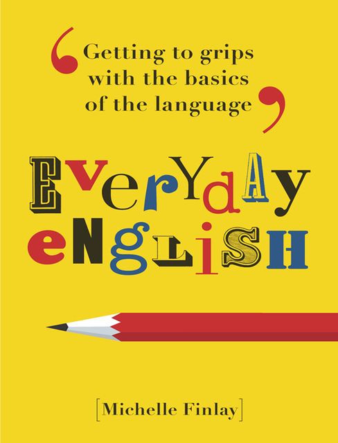 Everyday English for Grown-ups, Michelle Finlay