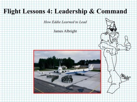 Flight Lessons 4: Leadership & Command, James Albright