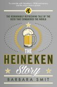 The Heineken Story, Barbara Smit
