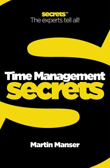 Time Management (Collins Business Secrets), Martin Manser