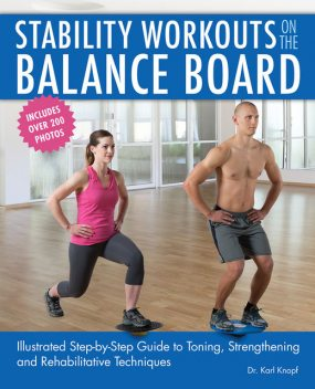 Stability Workouts on the Balance Board, Karl Knopf
