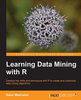 Learning Data Mining with R, Bater Makhabel