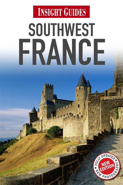 Insight Guides: Southwest France, Insight Guides