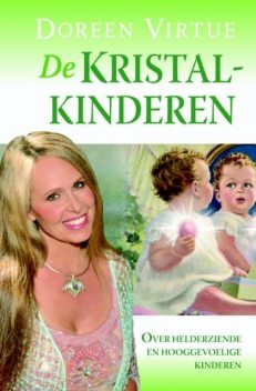 De Kristalkinderen, Doreen Virtue