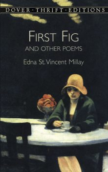 First Fig and Other Poems, Edna St.Vincent Millay