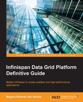 Infinispan Data Grid Platform Definitive Guide, Wagner Roberto dos Santos