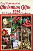 Easy Homemade Christmas Gifts 2014, Katie Cotton