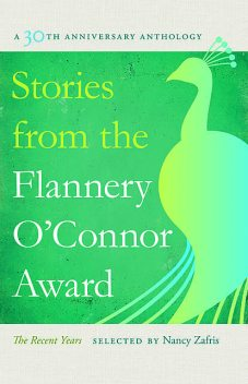 Stories from the Flannery O'Connor Award, Nancy Zafris